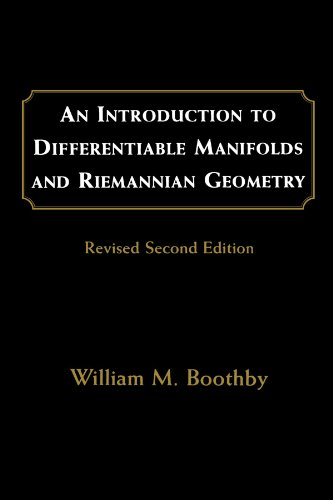 An Introduction to Differentiable Manifolds and Riemannian Geometry, Revised (Volume 120) (Pure and Applied Mathematics