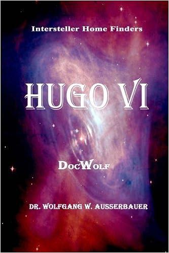 Hugo VI: Volume 6 (Interstellar Home Finders)