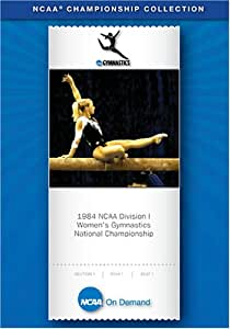 1984 NCAA(r) Division I  Women's Gymnastics National Championship