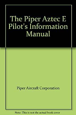 The Piper Aztec E Pilot's Information Manual