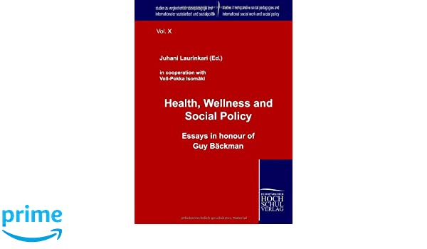 social policy essays com health wellness and social policy essays  com health wellness and social policy essays in com 10 health wellness and social policy essays
