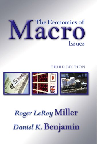 Economics of Macro Issues, The (3rd Edition)