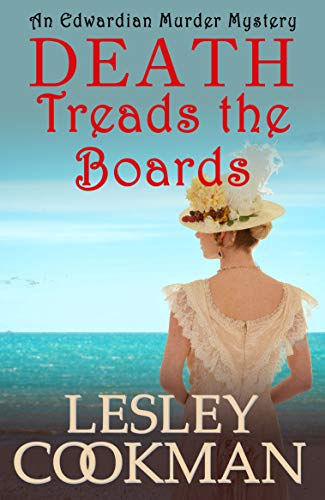 Death Treads the Boards (The Alexandrians Book 3) by [Cookman, Lesley]