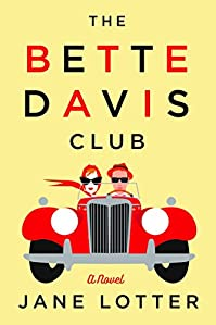 The Bette Davis Club by Jane Lotter ebook deal