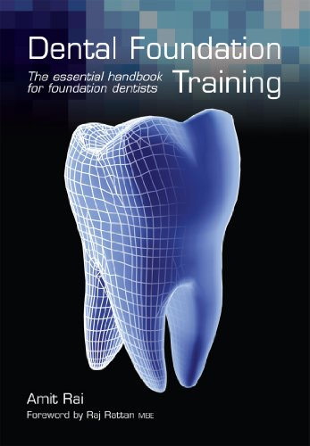 Dental Foundation Training: the essential handbook for foundation dentists Pdf