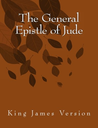 The General Epistle of Jude: King James Version (The Foster Collection of Bible Books: New Testament) (Volume 26) ebook