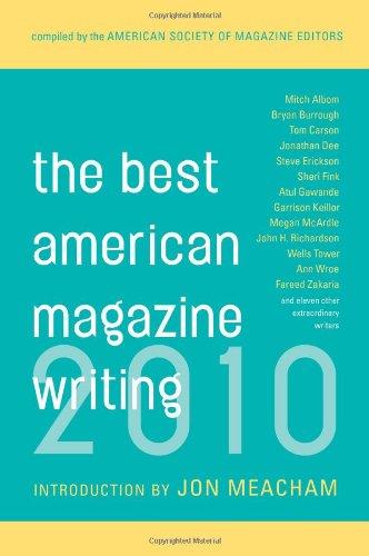 The Best American Magazine Writing 2010