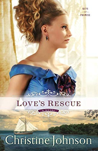 Love's Rescue: A Novel (Keys of ()