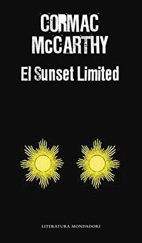 El Sunset Limited / The Sunset Limited (Spanish Edition)