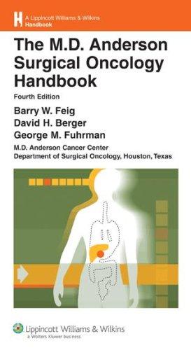The M.D. Anderson Surgical Oncology Handbook (Lippincott Williams & Wilkins Handbook Series) by Brand: Lippincott Williams n Wilkins