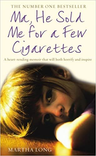 Buy Ma, He Sold Me for a Few Cigarettes Book Online at Low Prices in