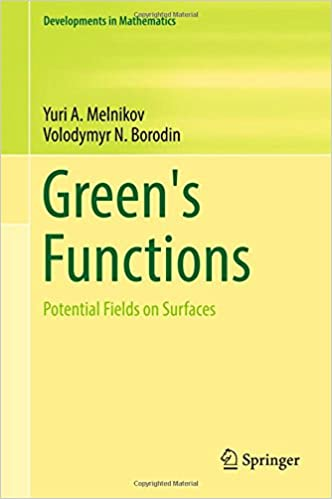 Green's Functions: Potential Fields on Surfaces (Developments in Mathematics)