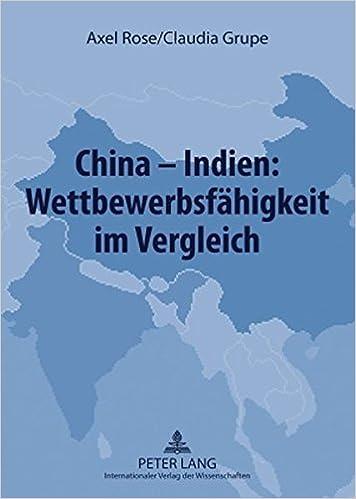 China--Indien: Wettbewerbsfahigkeit Im Vergleich