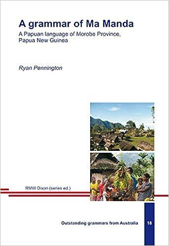 A grammar of Ma Manda  A Papuan language of Morobe Province