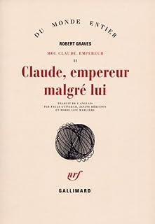 Moi, Claude, empereur [2]. Claude, empereur malgré lui