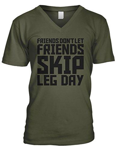 Amdesco Men's Friends Don't Let Friends Skip Leg Day V-Neck T-Shirt, Moss Green Medium