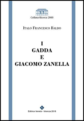 I Gadda e Giacomo Zanella (Italian - Zanella Italian