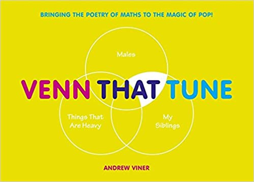 Venn that tune bringing the poetry of maths to the magic of pop venn that tune bringing the poetry of maths to the magic of pop amazon andrew viner books ccuart Image collections