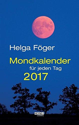Mondkalender für jeden Tag 2017 (AK): Abreißkalender