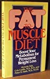 The Fat-to-Muscle Diet, Victoria Zak and Cris Carlin, 0399132317