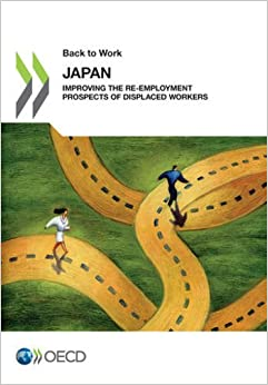Back To Work Japan: Improving The Re-Employment Prospects Of Displaced Workers