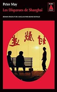 [Série chinoise, 3] : Les disparues de Shanghai, May, Peter