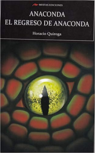ANACONDA Y EL REGRESO DE ANACONDA