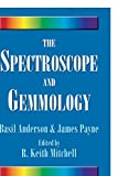 img - for The Spectroscope and Gemmology book / textbook / text book