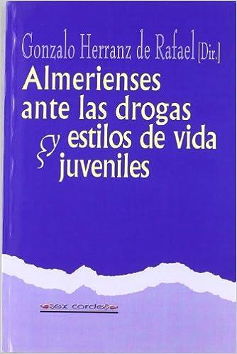 Libros completos descargables gratis Alemerienses ante las drogas y estilos de vida juveniles (Ex Corde) PDF 8496641120