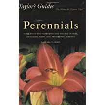 Taylor's Guide to Perennials: More Than 600 Flowering and Foliage Plants, Including Ferns and Ornamental Grasses - Flexible Binding