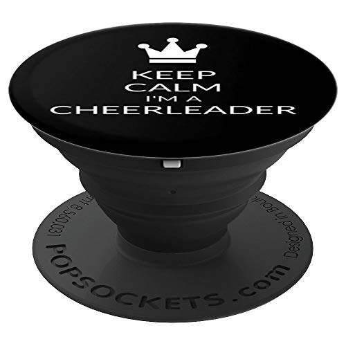 Keep Calm I'm A Cheerleader Funny Cheerleading Gift Idea - PopSockets Grip and Stand for Phones and Tablets for $<!--$14.99-->