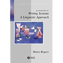Writing Systems: A Linguistic Approach