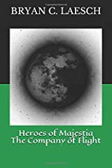 Heroes of Majestia: The Company of Flight Paperback