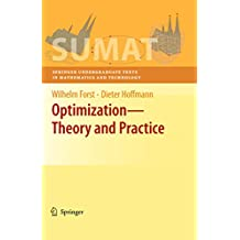 Optimization—Theory and Practice (Springer Undergraduate Texts in Mathematics and Technology)