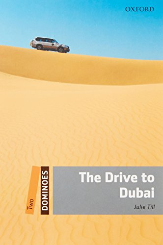 The Drive to Dubai (Dominoes: Level 2)