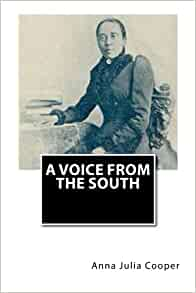 A Voice From The South Anna Julia Cooper 9781481292771