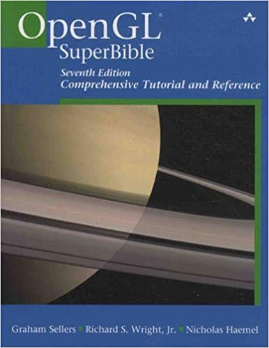 OpenGL Superbible: Comprehensive Tutorial and Reference (7th