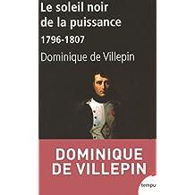 Le soleil noir de la puissance (TEMPUS t. 251) (French Edition)