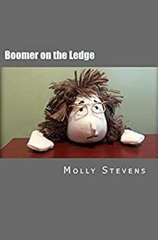 Boomer on the Ledge by [Stevens, Molly]