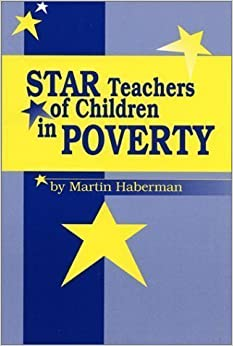 Book Star Teachers of Children in Poverty unknown Edition by Haberman, Martin (1995)