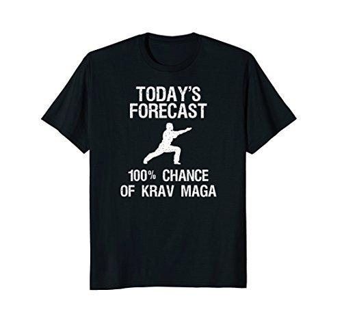 - Krav Maga Self-Defense Funny Shirt - Today's Forecast