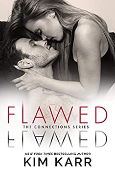 Flawed (The Connections Series Book 5) by [Karr, Kim]