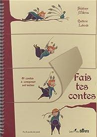 Fais tes contes par Stéphane Millerou