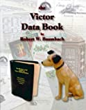 The Victor Data Book, Baumbach, Robert W., 0960646671