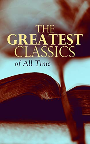 The Greatest Classics of All Time: Romeo and Juliet, Notre Dame, Tao Te Ching, Botchan, Anna Karenina, Great Expectations, Frankenstein, Odyssey, Jane Eyre, The Divine Comedy, Decameron, Gitanjali...