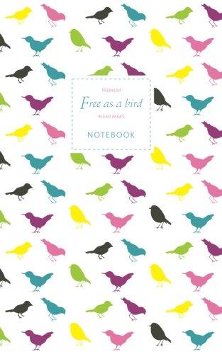 Free as a Bird Notebook