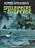 img - for Alfred Hitchcock's Spellbinders in Suspense book / textbook / text book