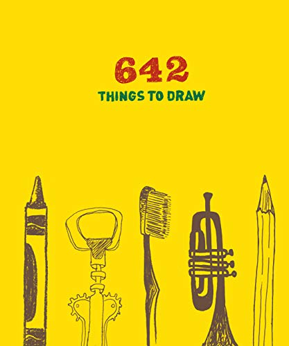 642 Things to Draw: Inspirational Sketchbook to Entertain and Provoke the Imagination (Drawing Books, Art Journals, Doodle Books, Gifts for Artist) (Christmas For To Things Paint)