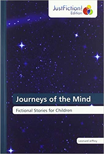 Ebook epub Journeys of the Mind: Fictional Stories for Children