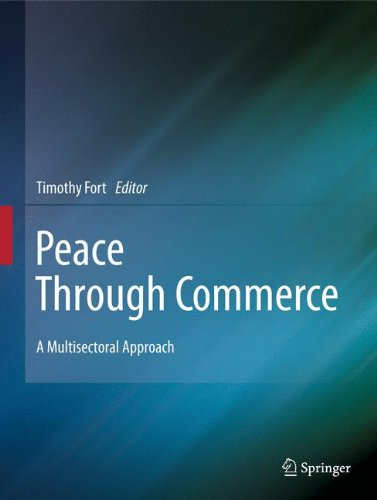 Peace Through Commerce: A Multisectoral Approach